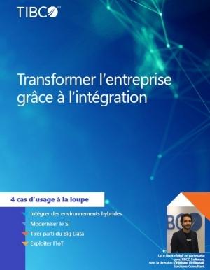 Transformer l'entreprise gr�ce � l'int�gration