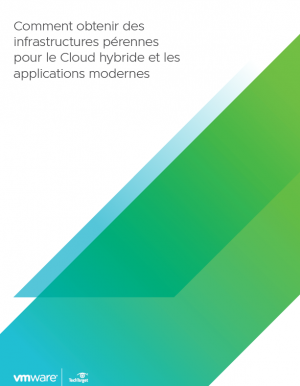 Cloud hybride & applications modernes�: comment d�velopper une strat�gie d'infrastructure p�renne�?