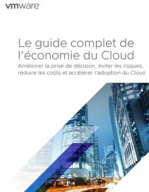 L'�conomie du Cloud�: �viter les risques et am�liorer la prise de d�cision