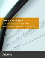 Le pourquoi et le comment de l'automatisation de votre service financier