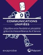 Communications unifiées : l'équilibre entre flexibilité et pilotabilité grâce à la Visioconférence As A Service