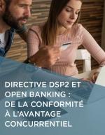 Directive DSP2 et Open Banking : De la conformité à l'avantage concurrentiel