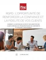 RGDP : L'opportunité de renforcer la confiance et la fidélité de vos clients
