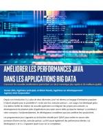 Améliorer les performances java dans les applications big data