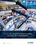 Retail : les communications unifiées au coeur de la digitalisation