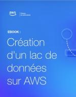 Création d'un lac de données sur AWS