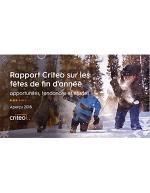 Rapport Criteo sur les fêtes de fin d'année opportunités, tendances et études