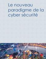 La cyber sécurité : catalyseur clé de la transformation digitale
