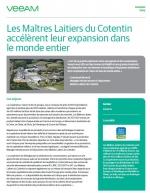 Success story: Les Maitres Laitiers du Cotentin accélèrent leur expansion dans le monde entier