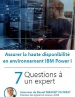 Assurer la haute disponibilité en environnement IBM Power i : conseils d'expert