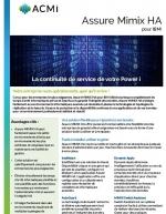 Comment rester opérationnel avec Assure Mimix HA pour IBM i
