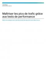 8 pratiques pour gérer les pics de trafic grâce aux tests de performance