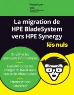 La migration de HPE BladeSystem vers HPE Synergy pour les Nuls