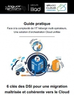 6 clés des DSI pour une migration maîtrisée et cohérente vers le Cloud