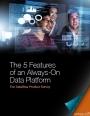 Les 5 caractéristiques d'une plateforme de données