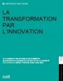 La transformation par l'innovation