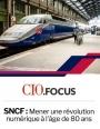 Dossier SNCF : Mener une révolution numérique à l'âge de 80 ans