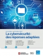 La cybersécurité : des réponses adaptées