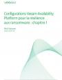 Configurations Veeam Availability Platform pour la résilience aux ransomware : chapitre 1