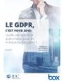 Le GDPR, c'est pour 2018 : Quelle perception et quels enjeux pour les entreprises françaises ?