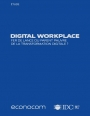 [Etude] Digital Workplace : Fer de lance ou parent pauvre de la transformation digitale