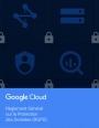 Comment se conformer au RGPD dans le cadre de l'utilisation de GSuite et de Google Cloud ?