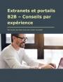 Extranets et portails B2B - Conseils par expérience
