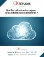 Quelles infrastructures pour la transformation numérique ?