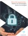 Livre blanc - Sécurité augmentée : fédérer les technologies, libérer les énergies