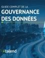 Le guide complet de la gouvernance des données