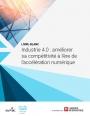 Le réseau dans l'industrie 4.0 : quels impacts sur la compétitivité des entreprises ?
