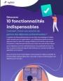 Top 10 des fonctionnalités indispensables dans le choix d'une solution de gestion des notes de frais