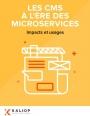 Refonte de son site web : CMS classique vs architecture microservices