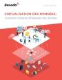 Virtualisation des données et techniques d'intégration