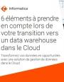 6 éléments à prendre en compte lors de votre transition vers un datawarehouse dans le cloud