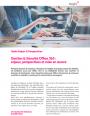 Gestion & Sécurité Office 365 : enjeux, perspectives et mise en oeuvre