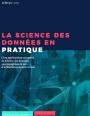 La science des données : de la théorie à la pratique.