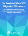 Office 365 : 6 erreurs à ne pas commettre pendant une migration