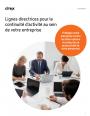 Lignes directrices pour la continuité d'activité au sein de votre entreprise