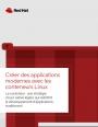 Créer des applications modernes avec les conteneurs Linux