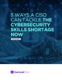 5 manières de compenser le manque d'effectifs et de compétences au sein des équipes de sécurité IT