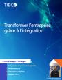 Transformer l'entreprise avec l'intégration