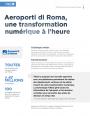 Témoignage d'Aeroporti di Roma sur les bénéfices de l'intégration et du streaming dans leur stratégie digitale.