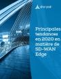 Les 10 principales tendances en 2020 en mati�re de SD-WAN