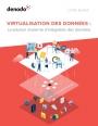 Livre blanc : virtualisation des donn�es et techniques d'int�gration
