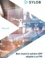 Comment bien choisir la solution ERP adaptée à sa PMI ?