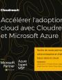 Accélérer l'adoption du cloud avec Cloudreach et Microsoft Azure