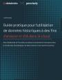 Guide pratique pour l'utilisation de données historiques à des fins d'analyse et d'IA dans le cloud
