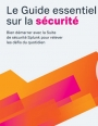 Le Guide essentiel sur la sécurité 2020