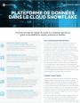 Pourquoi choisir une plateforme de données dans le Cloud ?